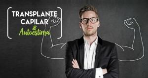 autoestima transplante capilar