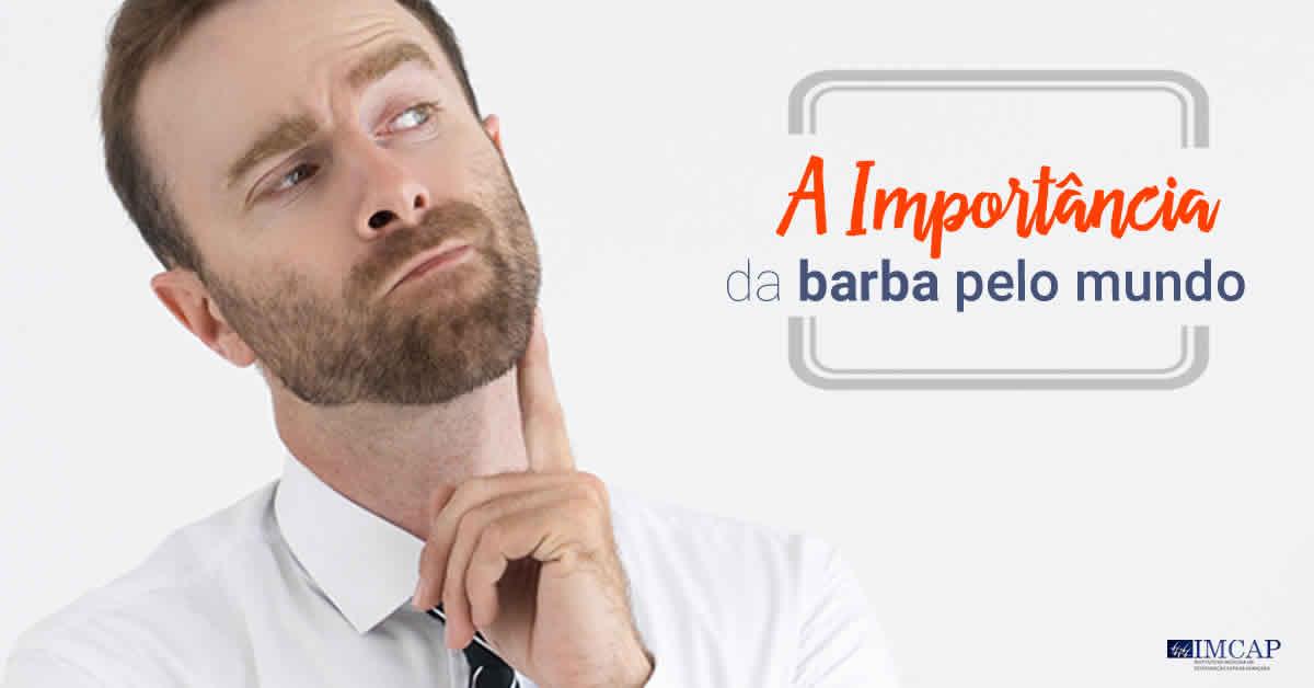 A Importância da Barba pelo Mundo