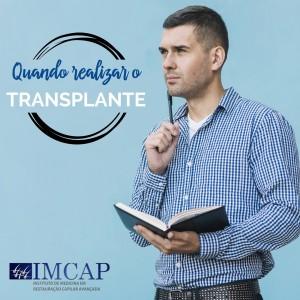 Quando realizar o transplante capilar