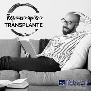 Repouso após transplante